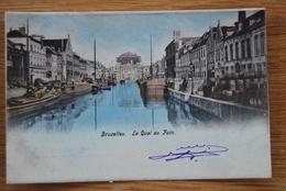 2771/ BRUXELLES- Le Quai Au Foin /canal / Péniches /quai Embarquement (colorisée) 1908 - Marchés