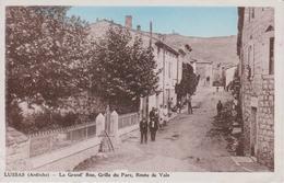 Lussas ( Ardèche ) La Grand' Rue Grille Du Parc Route De Vals -  07 - - France