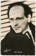 Léo Ferré, Dédicace Manuscrite à Arlette Sur Une Photo-carte Studio Harcourt.  FG1246 - Dédicacées