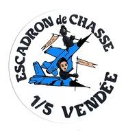 Armée De L'Air -Escadron De Chasse  1/5 Vendée - Militaria
