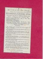 EDUARDUS DOM: PRIESTER-PASTOOR-BROECHEM-MECHELEN-KUREGEM-HERENTHOUT-HERENTALS-GEEL-DOODSPRENTJE - Images Religieuses