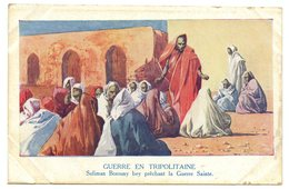 Guerre Italo-turque Dite De Tripolitaine. Suliman Borouny Bey Prêchant La Guerre Sainte. - Andere Kriege