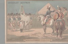 CHROMO CHOCOLAT DEVINCK  BATAILLE DES PYRAMIDES 21 JUILLET 1798 - Chocolat