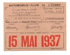 Reçu Automobile-Club De L'Ouest - Carte De Sociétaire Valable Jusqu'au 15 Mai 1937 - Matériel Médical & Dentaire