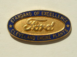 PIN'S FORD - STANDARD OF EXCELLENCE - CLEVELAND ENGINE PLANTS - Ford