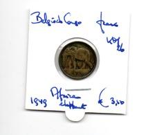 BELGISCH CONGO FRANC 1949 AFRICAN ELEPHANT - Congo (Belga) & Ruanda-Urundi