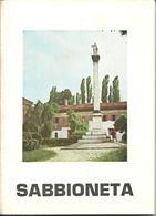 """Sabbioneta """"la Piccola Atene"""" Storia E Arte, Di Natale Lenzi, Ediz. Pro Loco, 1971, N. 91 Pagine - Tourisme, Voyages"""