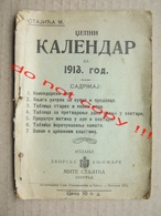 Pocket Calendar - Kingdom Of Serbia ( 1913 ) / Edition: Court Bookstore M. Stajića, Belgrade - Tamaño Pequeño : 1901-20