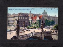 94282    Germania,   Berlin,  Kgl.  Schloss Und  Kaiser  Wilhelm-Brucke,  VG  1910 - Ohne Zuordnung
