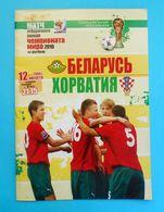 BELARUS V CROATIA - 2010 FIFA WORLD CUP Qual. Football Match Programme * Soccer Fussball Programm Programma Kroatien - Tickets D'entrée