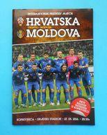 CROATIA V MOLDAVIA - 2016 Inter. Friendly Football Match Programme * Soccer Fussball Programm Programma Kroatien Croazia - Tickets D'entrée