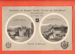 ZAI-14 RARE Ricordo Di Bellinzona Assemblea Delegati Societä Sott'Ufficiali 1913 Viaggiata - TI Ticino
