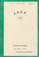 Image Pieuse Avesnes-Le-Comte (62) J.A.C.F. Affiliation 10-06-1945 - 2scans - Images Religieuses