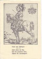 QF - FRANZ Von SICKINGEN - German Knight Of The Reformation Period - Politicians & Soldiers