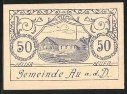 Notgeld Au A. D. D. 1920, 50 Heller, Motiv Von Holzhaus - Austria