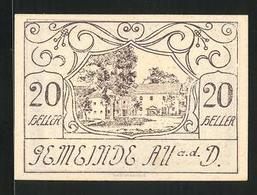 Notgeld Au A. D. D. 1920, 20 Heller, Ortspartie - Austria