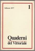 QUADERNI DEL VITTORIALE N. 1 - Livres, BD, Revues