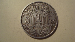 MONNAIE REUNION 5 FRANCS 1955 - Reunion