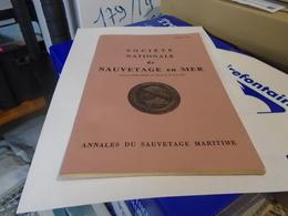 SOCIETE NATIONALE DE SAUVETAGE EN MER  ANNALES DU SAUVETAGE MARITIME  JUILLET 1979 - Barcos