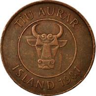 Monnaie, Iceland, 10 Aurar, 1981, TTB, Bronze, KM:25 - Iceland