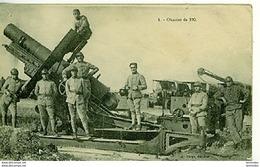 Guerre 14-18 Armement Obusier De 220 Et Ses Servants - War 1914-18