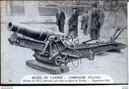 Guerre 14-18 Armement Obusier De 150 Mm Allemand Pris Das La Region De Verdun Musee Des Invalides - War 1914-18