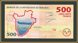 Burundi 500 Francs 2015 P-50 (50a) UNC - Burundi