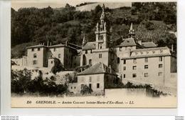 Dpt 38 Grenoble Ancien Couvent Ste Marie D En Haut No150 Ed LL - France