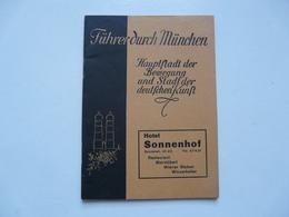 FÜRHER DURCH MÜNCHEN - Hôtel SONNEHOF - Deutschland Gesamt
