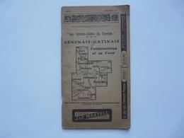LES LIVRETS GUIDES DU TOURISTE : Sénonais - Gatinais - Fontainebleau Et Sa Forêt 1914 - Turismo