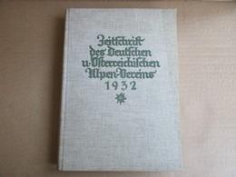 Zeitschrift Des Deutschen Und Ostrreichischen Alpen-Vereins 1932 (Band 63) - Books, Magazines, Comics