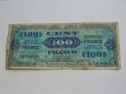 100 Francs - FRANCE - Série 2 - Billet Du Débarquement - 4 Juin 1945  **** EN ACHAT IMMEDIAT **** - Schatkamer