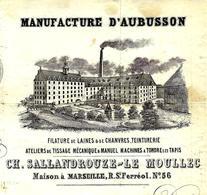 CREUSE PATRIMOINE INDUSTRIEL 1877 RARE ENTETE MANUFACTURE AUBUSSON TAPIS ETOFFES Aubusson Et Marseille - France