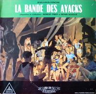 LA BANDE DES AYACKS - 25 Cm - 33T - Disque Vinyle - Conte De Jean Louis Foncine -- Scout - FLD 231 - Vinyles