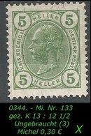 Österreich - Mi. Nr. 133 A - Gez. K 13 : 12 1/2 In Ungebraucht - 1850-1918 Imperium