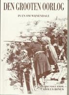 Torhout- Boek- Den Grooten Oorlog In En Rond Wijnendale, 1914-18  Blz 63 ,  Met Foto's - Torhout