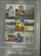 Knokke - Boek - Knokke En De Belle-epoque-  Blz 248 , Vol Met Foto's - Knokke