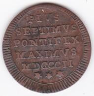 Vatican. Mezzo Baiocco 1802 Roma Année II . Pie VII, Superbe - Vatican
