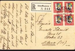 1926 Eingeschriebene AK Frankiert Mit Juventute 1925, 4er Block, Bündner Wappen. Schaffhausen N. Milano. Gebrauchsspuren - Pro Juventute