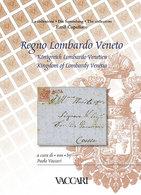 La Collezione<br /> EMIL CAPELLARO<br /> REGNO LOMBARDO VENETO - A Cura Di Paolo Vaccari - Filatelia E Storia Postale