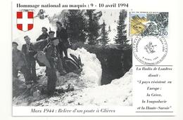 Glières Mars 1944 Relève D'un Poste Hommage National Au Maquis 9-10 Avril 1994 - Cartoline Maximum