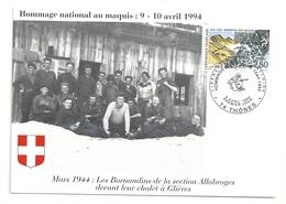 Glières Mars 1944 Les Bornandins De La Section Allobroges Devant Leur Chalet - Cartoline Maximum
