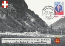 50 ème Anniversaire Des Combats Du Maquis De Gliéres Et La Création Du Cimetierre De Morette Thônes - 1990-99