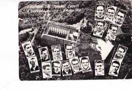 """FOOTBALL ,,,,CAMPIONI  DEL   """" TORINO """"   CADUTI ,,,A  SUPERGA,,,  4 / MAGGIO   1949 ,, - Football"""