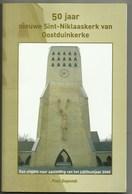 Oostduinkerke -Boek 50 Jaar Nieuwe Sint-Niklaaskerk  ,met Foto's - Oostduinkerke