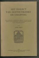 Oostduinkerke - Boek - Het Dialect Van Oostduinkerke En Omgeving - Oostduinkerke