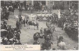53 PRE EN PAIL - Fête Jeanne D'Arc 1909 - Pre En Pail