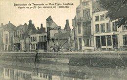 Destruction De Termonde- Rue Frans Courtens EERST WERELDOORLOG BELGIË BELGIQUE 1914/18 WWI WWICOLLECTION - War 1914-18