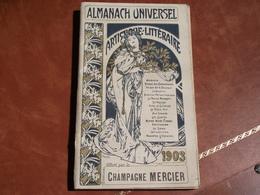 ALMANACH UNIVERSEL , 1903, Champagne MERCIER - Tamaño Pequeño : 1901-20