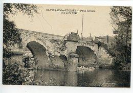Savignac Les églises Pont écroulé Le 5 Avril 1927 (rare) - France